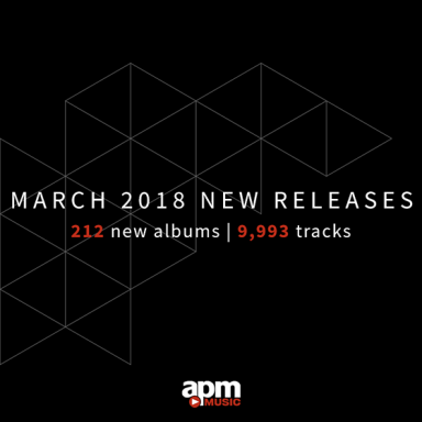APM Music - New Releases - March 2018