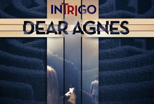 Intrigo: Dear Agnes